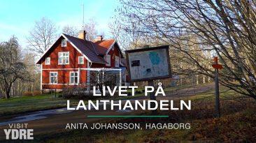 Livet på lanthandeln - Anita Johansson, Hagaborg | VISIT YDRE
