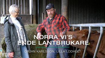 Norra Vi's ende lantbrukare - Örjan Karlsson | VISIT YDRE